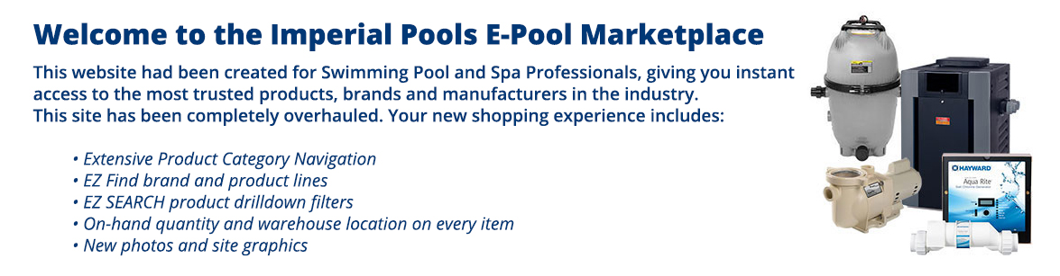 Welcome to the Imperial Pools B2B Online Distribution Center Site